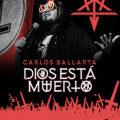 Carlos Ballarta Dios ha muerto
