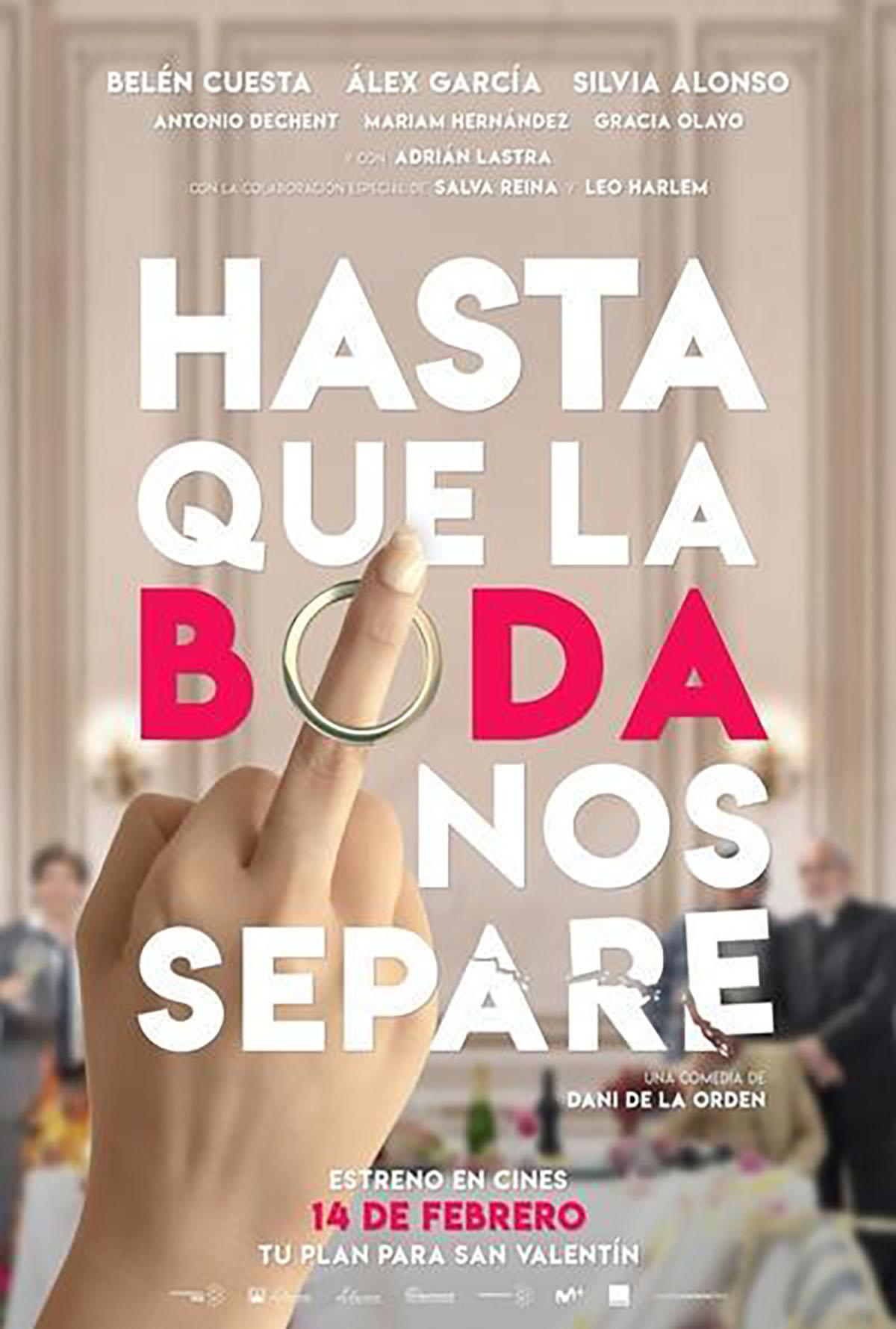 Tráiler De Hasta Que La Boda Nos Separe Estreno El 14 De Febrero