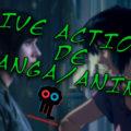 Especial live actions