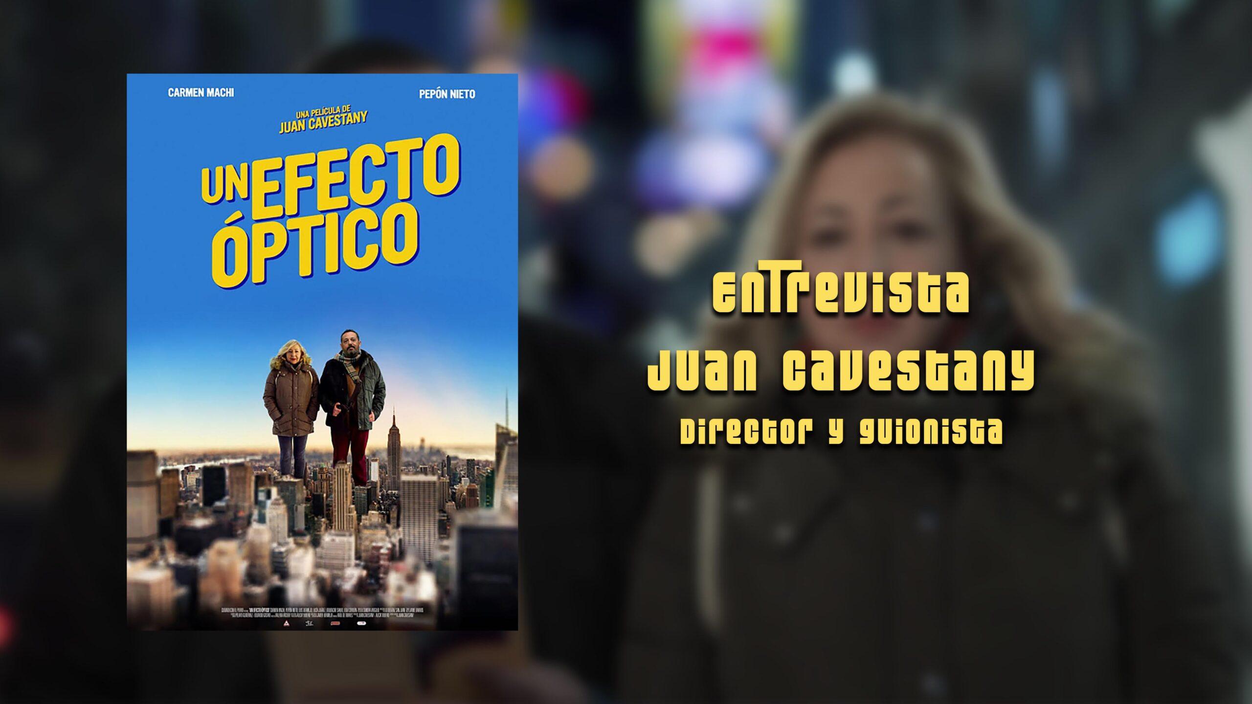 Juan Cavestany, entrevistamos al director por 'Un efecto óptico'