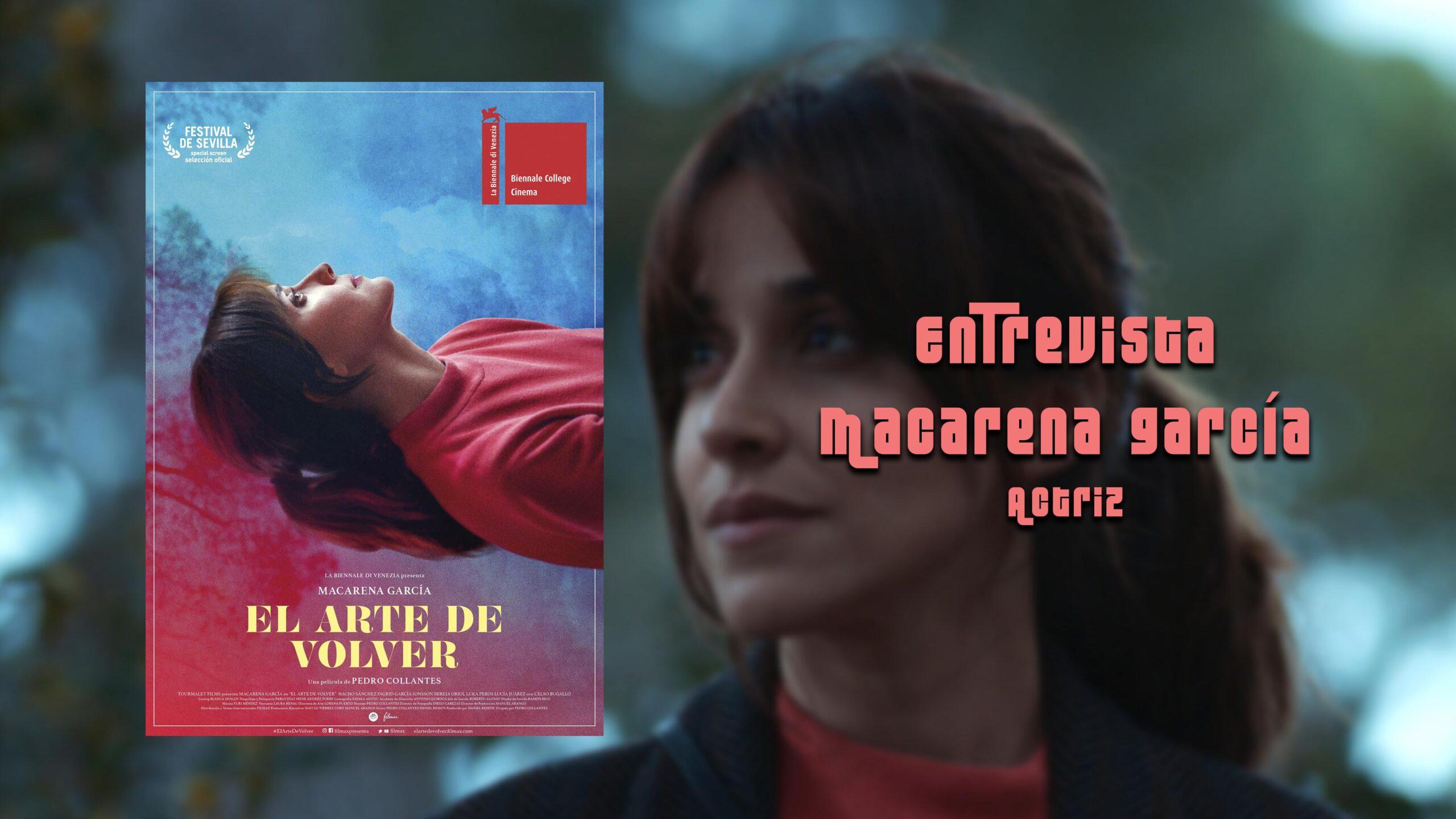 Macarena García. Protagonista de 'El arte de volver'